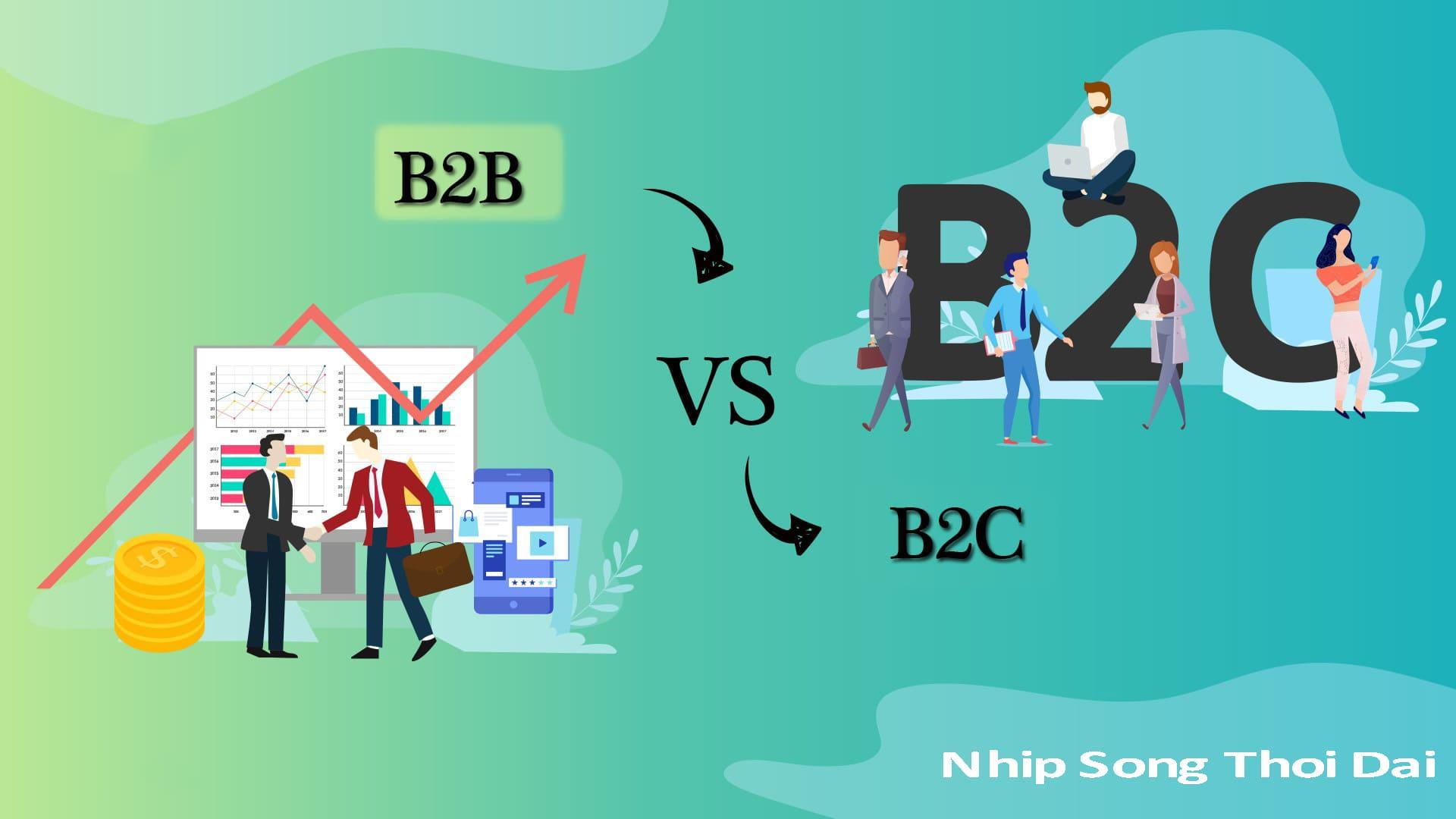 B2b với B2c là gì